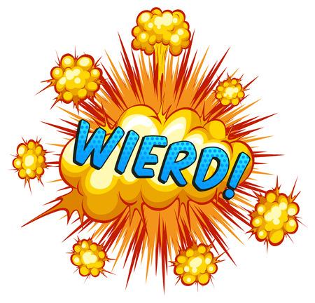 wierd: Word wierd with cloud explosion background Illustration