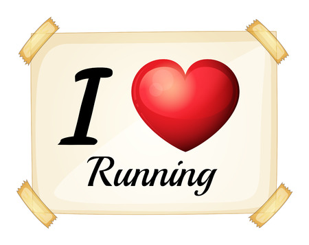 posted: I love running sign posted on the wall