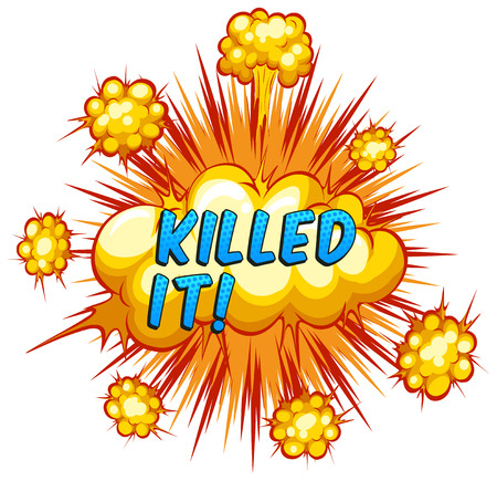 killed: Word killed it with cloud explosion background