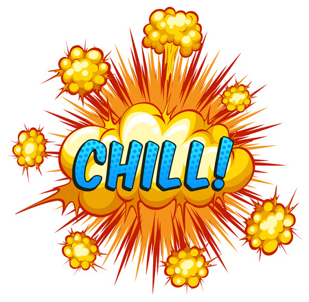 chill: Word chill with explosion background Illustration