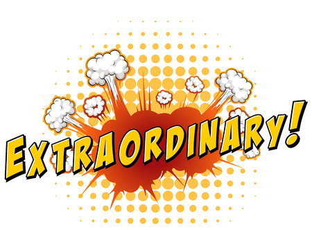 extraordinary: Word  extraordinary with explosion background Illustration