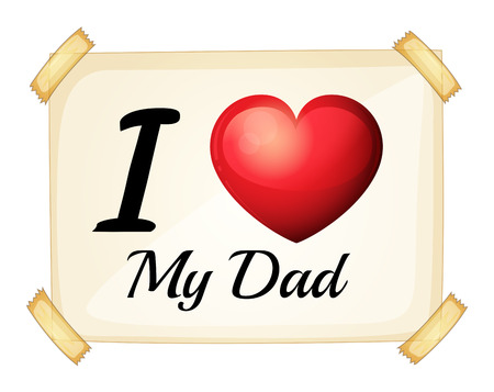 posted: I love my dad sign posted on the wall
