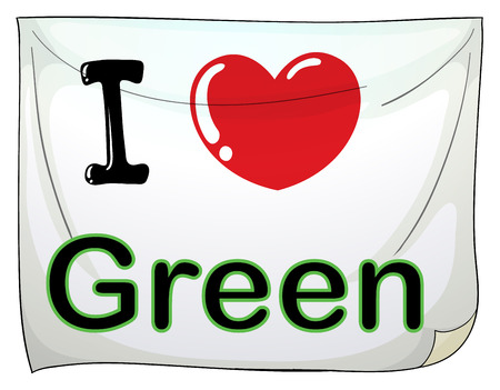 posted: I love green sign posted on the wall