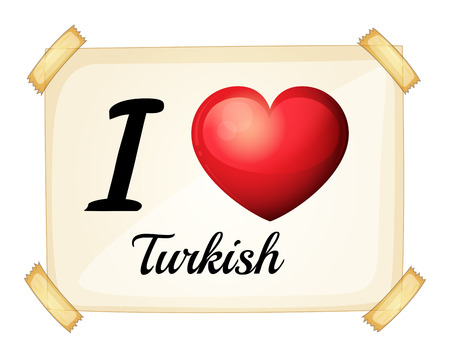 posted: I love Turkish posted on the wall