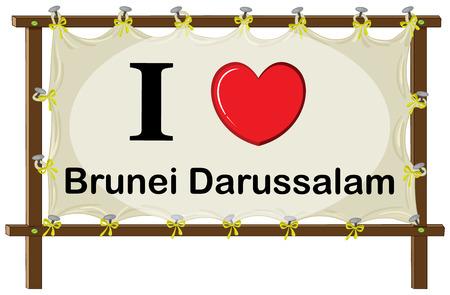 brunei darussalam: I love Brunei Darussalam in the wooden frame