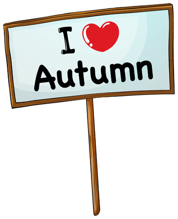 wooden stick: I love Autumn sign with wooden stick