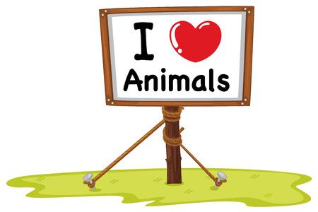 living things: I love animal sign illustration Illustration