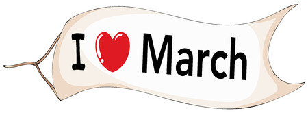 signal device: I love March sign on flag illustration