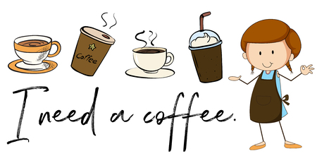 Different types of coffee and phrase I need coffee illustration