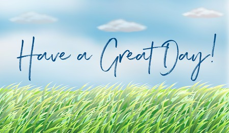 Background scene with words have a great day illustration Vectores