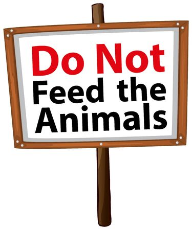 Do not feed the animal sign on white background illustration