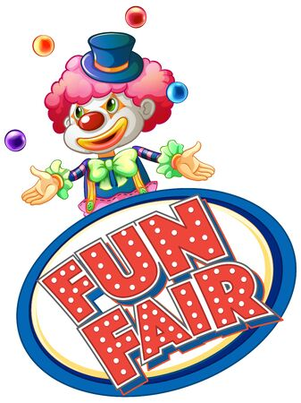 Fun fair sign with happy clown jugglin balls illustration