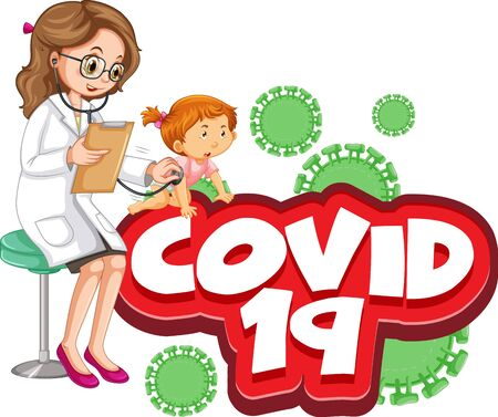 Font design for word covid 19 with sick girl and doctor illustration