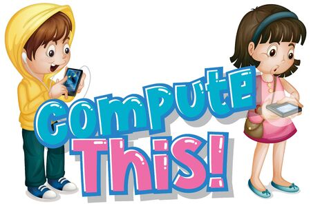 Font design for word compute this with kids using phones illustration  イラスト・ベクター素材