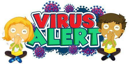 Font design for word virus alert with sick children illustration