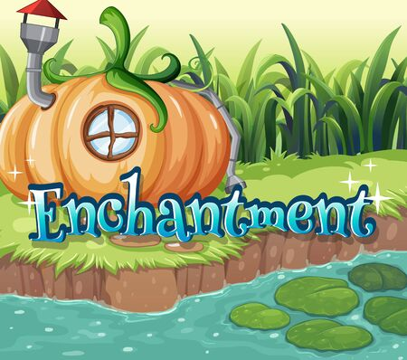 Font design for word enchantment with pumpkin house by the river illustration Иллюстрация