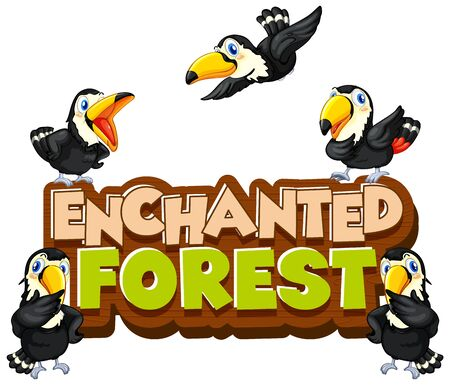 Font design for word enchanted forest with toucan birds illustration