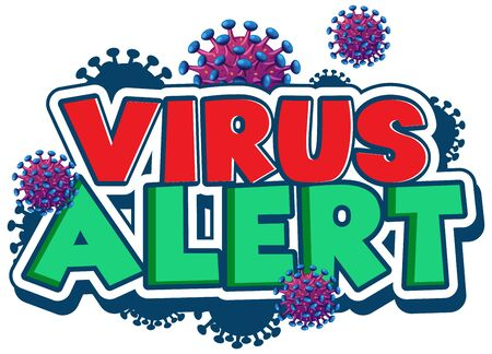 Font design for word virus alert with virus cells on white background illustration
