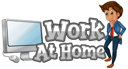 Work at home font design with businessman and computer illustration