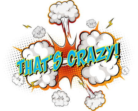 Word That's Crazy on comic cloud explosion background illustration Ilustração