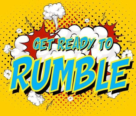 Word Get ready to rumble on comic cloud explosion background illustration Ilustração