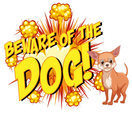 Comic speech bubble with beware of the dog text illustration