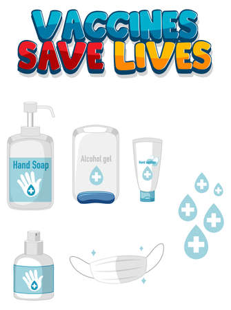 Vaccines Save Lives font design with hand sanitizer products Ilustração