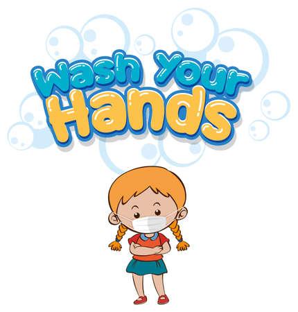 Wash your hands font design with a girl wearing medical mask on white background illustration