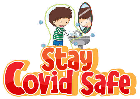 Stay Covid Safe font in cartoon style with a boy washing his hands isolated on white background illustration Ilustração