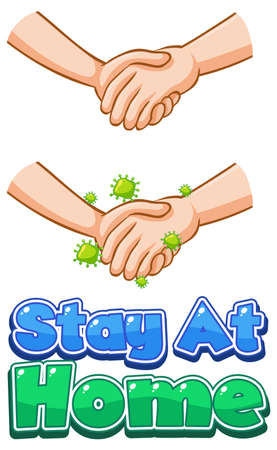 Stay At Home font design with virus spread from shaking hands on white background illustration