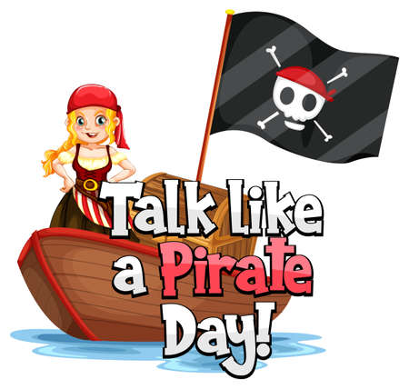 Talk like a pirate day font with a pirate girl on the ship isolated illustration
