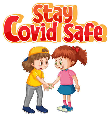 Stay Covid Safe font in cartoon style with two kids do not keep social distancing isolated on white background illustration
