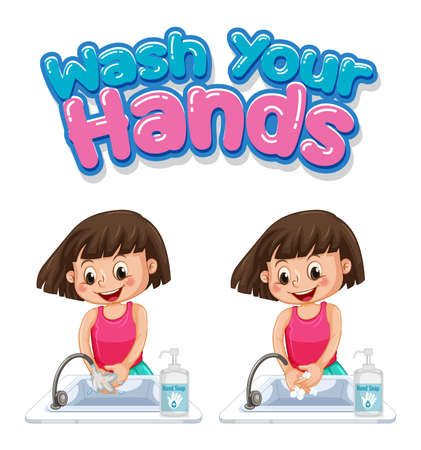 Wash your hands font design with girl washing her hands isolated on white background illustration