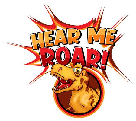 Cute dinosaur cartoon character with hear me roar font banner illustration