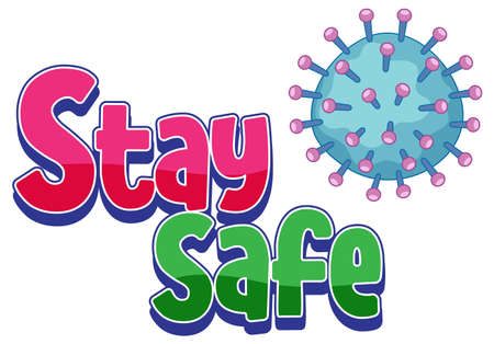 Stay Safe font design with covid19 icon isolated on white background illustration