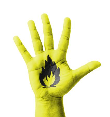Ffnen Sie die Hand gehoben, Brennbar Zeichen gemalt, Mehrzweck-Konzept Standard-Bild - 25314664