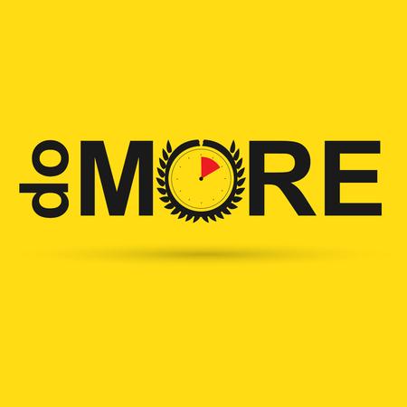 accomplishing: Do More. Vector management poster. Vector illustration word concept Illustration