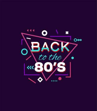 Retro style back to eighties print for T-shirt or other uses. Vintage neon 80s or 90s text. Purple and pink colors, abstract shapes.