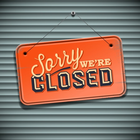 close to: We are Closed Sign - vintage sign, vector Eps10 illustration.