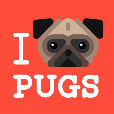 trendy male: I love pugs. Cute fashion Hipster pug dog pet Illustration