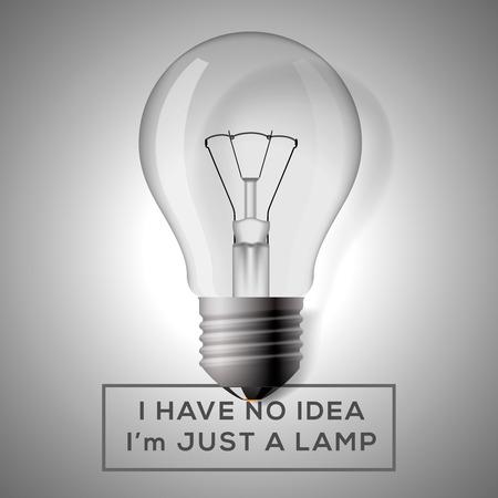 no idea: Light bulb with innovation idea concept. Text - I have no idea, I am just a lamp. Vector illustration.