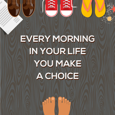 two way: Concept of choices, every morning in your life you make a choice. Vector illustration.
