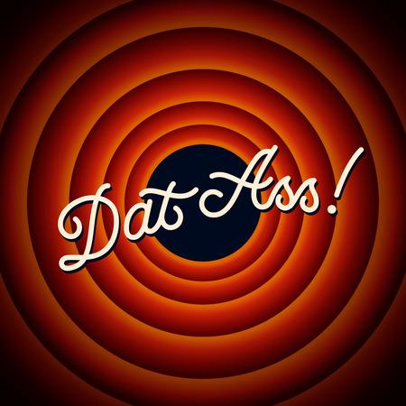 dat: Dat Ass - il testo su sfondo rosso con cerchi, illustrazione vettoriale.