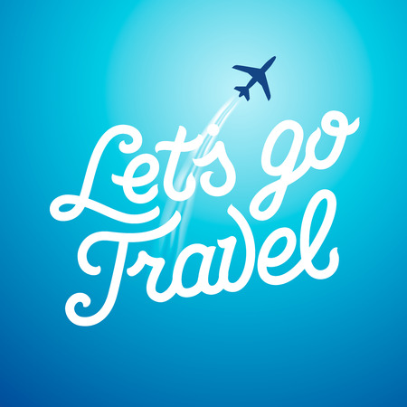 lets: Lets go travel. Vacations and tourism concept background, vector illustration. Illustration