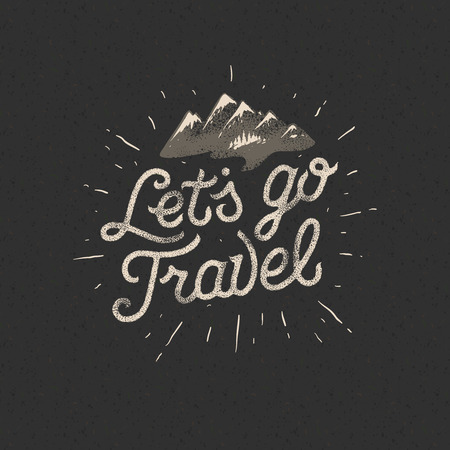 Lets go travel, adventure motivation concept, vector illustration.
