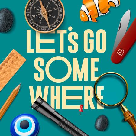 where: Lets some where, adventure motivation concept, vector illustration.