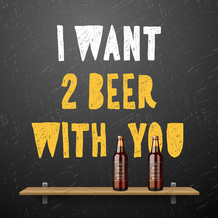 friends having fun: Drink beer, I want two beer with you, vector illustration. Illustration