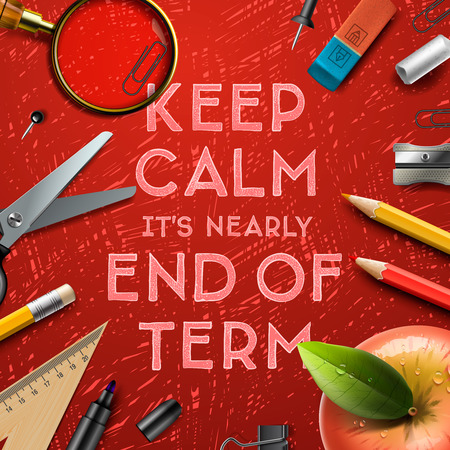 Keep calm it is nearly end of term, school out background, vector illustration.  イラスト・ベクター素材