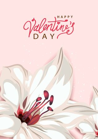 Happy Valentines Day. Background with lily flower, pastel colors. Handwritten calligraphic text lettering. Greeting card, holiday poster, banner