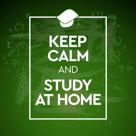 Keep Calm and Study At Home
